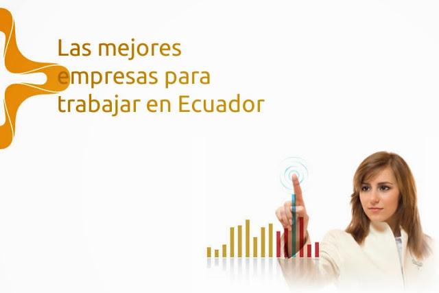 Las mejores empresas para trabajar en Ecuador